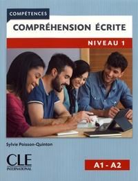 Sylvie Poisson-Quinton - Compréhension écrite niveau 1 A1-A2.