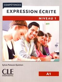 Sylvie Poisson-Quinton - Expression écrite Niveau 1 A1.