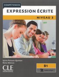 Sylvie Poisson-Quinton et Reine Mimran - Expression écrite niveau 3 B1.