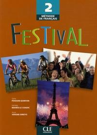 Sylvie Poisson-Quinton et Michèle Mahéo-Le Coadic - Festival 2 Méthode de Français - Livre de l'élève.