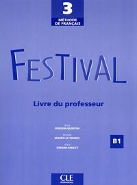 Sylvie Poisson-Quinton et Michèle Mahéo-Le Coadic - Festival 3 - Livre du professeur.