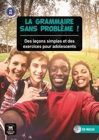 Sylvie Poisson-Quinton - La grammaire sans problème ! - Des leçons simples et des exercices pour adolescents. 1 CD audio