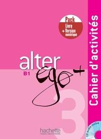 Sylvie Pons et Catherine Dollez - Alter Ego + 3 - Pack Cahier + Version numérique.