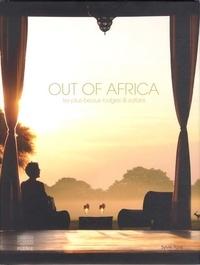 Sylvie Pons - Out of Africa - Les plus beaux lodges et safaris.