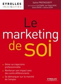 Sylvie Protassieff - Le marketing de soi.