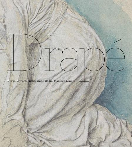 Sylvie Ramón et Eric Pagliano - Drapé - Degas, Christo, Michel-Ange, Rodin, Man Ray, Dürer....