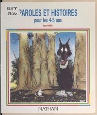 Sylvie Ramón et Nathalie Autret - Paroles et histoires pour les 4-5 ans.