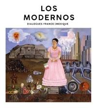 Sylvie Ramond - Los Modernos - Dialogues France/Mexique.