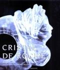 Sylvie Raulet - Cristal de roche.