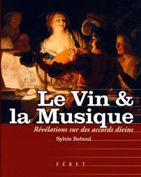Sylvie Reboul - Le Vin et la Musique.