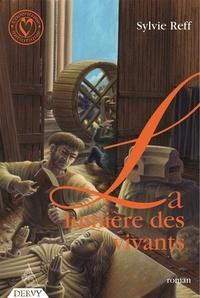 Sylvie Reff - La Lumière des Vivants.