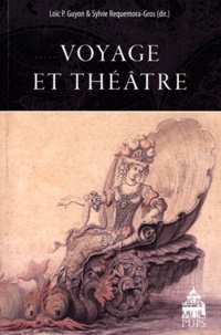 Sylvie Requemora-Gros et Loïc Pierre Guyon - Voyage et Théâtre.