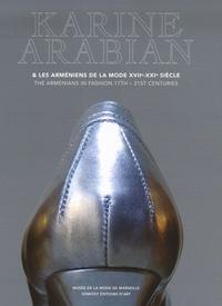Karine Arabian et les Arméniens de la mode XVIIe-XXIe siècle - Musée de la Mode de Marseille 16 mai-30 septembre 2007.pdf