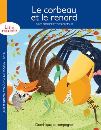 Sylvie Roberge - Le corbeau et le renard.