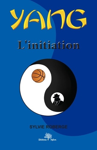 Yang Tome 1. L'initiation