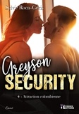 Sylvie Roca-Geris - Attraction colombienne - Greyson Security, T4.