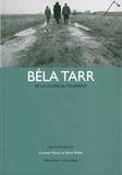 Sylvie Rollet et Corinne Maury - Béla Tarr - De la colère au tourment.
