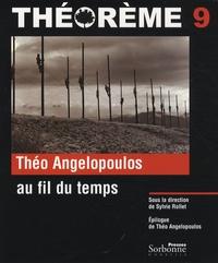 Sylvie Rollet - Théo Angelopoulos au fil du temps.