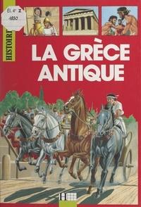Sylvie Roy-Lebreton et André Bendjebbar - La Grèce antique.
