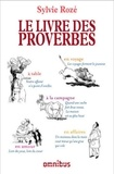Sylvie Rozé - Le livre des proverbes.