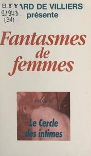 Sylvie S. - Le cercle des intimes.