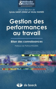 Sylvie Saint-Onge et Victor Haines - Gestion des performances au travail - Bilan des connaissances.
