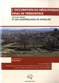 Sylvie Saintot - L'occupation du Néolithique final de Trémonteix (Puy-de-Dôme) et ses assemblages de mobilier.