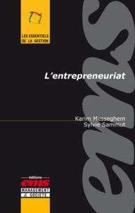 Sylvie Sammut et Karim Messeghem - L'entrepreneuriat.