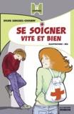 Sylvie Sargueil-Chouery - Se soigner vite et bien.