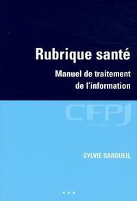 Sylvie Sargueil - Rubrique santé - Manuel de traitement de l'information.