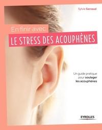 En finir avec le stress des acouphènes! - Un guide pratique pour soulager les acouphènes.pdf