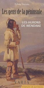 Sylvie Savoie - Les gens de la péninsule - Les Hurons de Wendake.