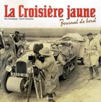 Sylvie Schweitzer et Eric Deschamps - La Croisière jaune - 1929-1933.