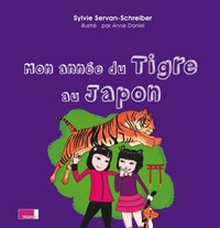 Sylvie Servan-Schreiber - Mon année du Tigre au Japon.