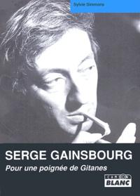 Serge Gainsbourg- Pour une poignée de Gitanes - Sylvie Simmons pdf epub