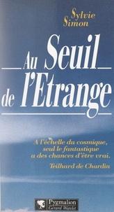 Sylvie Simon et Régis Dutheil - Au seuil de l'étrange.