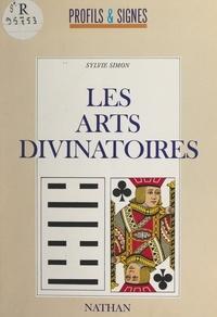 Sylvie Simon - Les arts divinatoires.