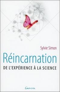 Sylvie Simon - Réincarnation - De l'expérience à la science.