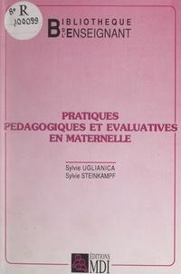 Sylvie Steinkampf et Sylvie Uglianica - Pratiques pédagogiques et évaluatives en maternelle.