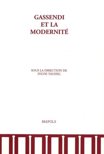 Sylvie Taussig - Gassendi et la modernité.
