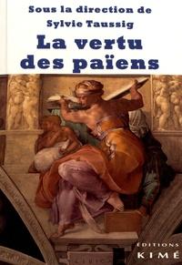 Sylvie Taussig - La vertu des païens.