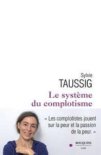 Sylvie Taussig - Le système du complotisme.