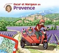 Sylvie Tellier et Pascale de Bourgoing - Les voyages d'Oscar et Margaux Tome 8 : Oscar et Margaux en Provence.