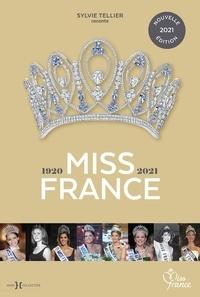 Sylvie Tellier - Miss France 1920-2021.