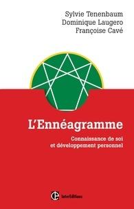 Sylvie Tenenbaum et Dominique Laugero - L'Ennéagramme - Connaissance de soi et développement personnel.