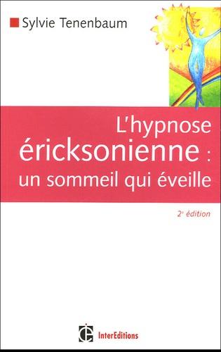 Sylvie Tenenbaum - L'hypnose éricksonienne - Un sommeil qui éveille.