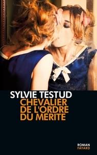 Sylvie Testud - Chevalier de l'ordre du mérite.