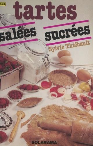Tartes sucrées et tartes salées