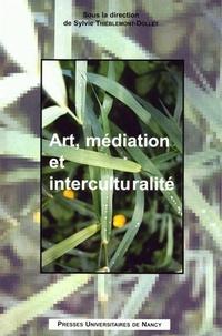 Sylvie Thiéblemont-Dollet - Art, médiation et interculturalité.