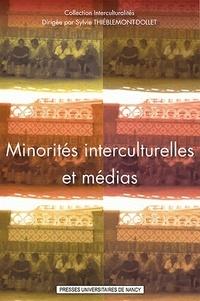 Sylvie Thiéblemont-Dollet - Minorités interculturelles et médias.